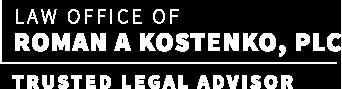 Law Office of Roman A. Kostenko, PLC