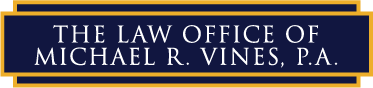 The Law Office of Michael R. Vines, P.A.