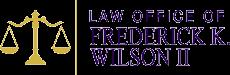 Law Office of Frederick K. Wilson II