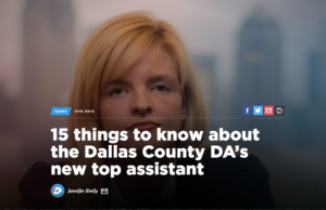 """15 Things to Know About Dallas County's New Top Assistant"""