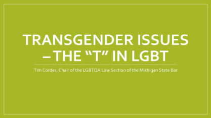 "Transgender issues. The ""T"" in LGBT"