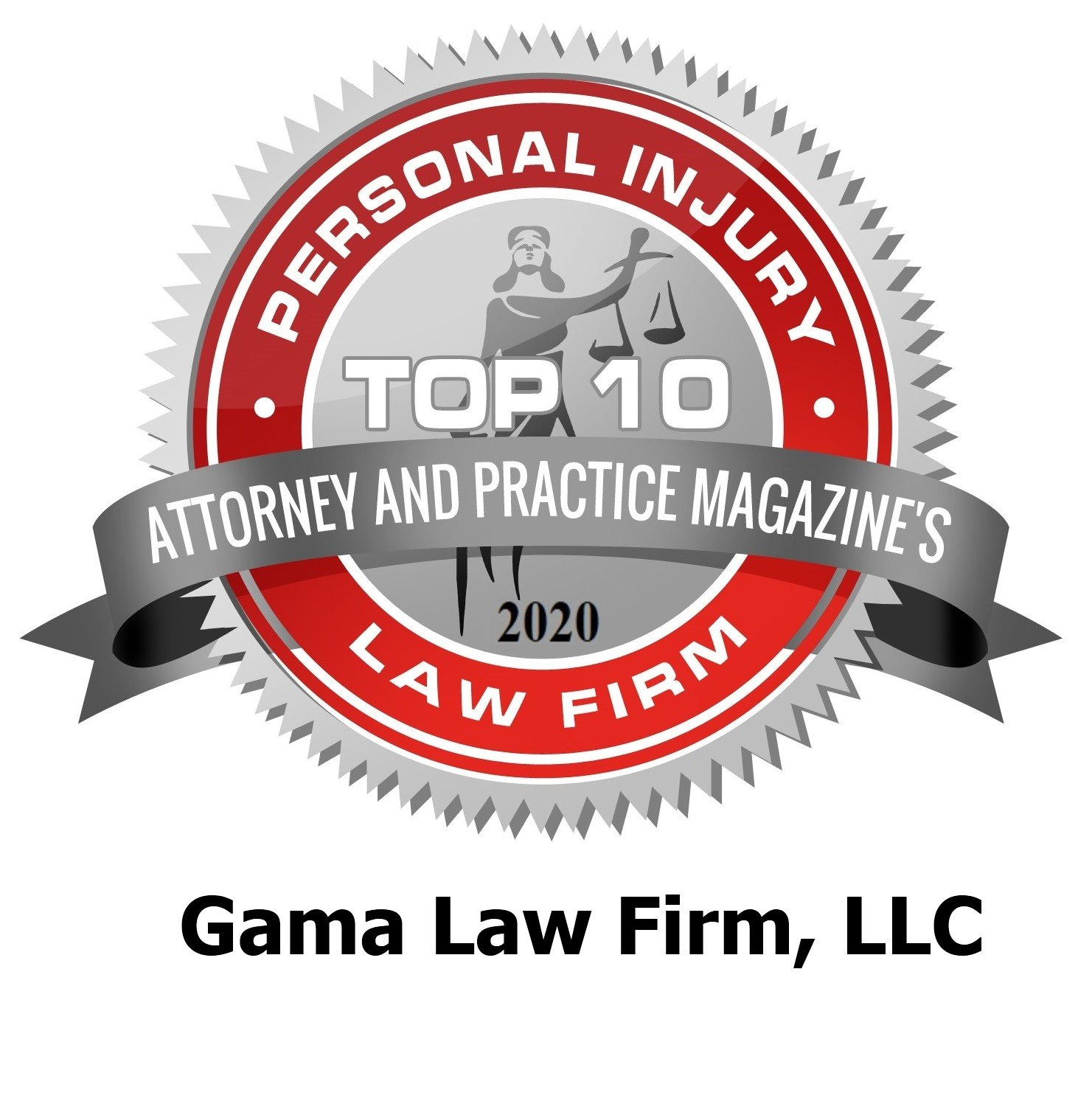 2020 Personal Injury Law Firm Top 10 badge for Gama Law Firm, LLC