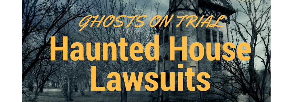 Haunted House Lawsuits