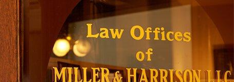 Miller and Harrison Law Firm door