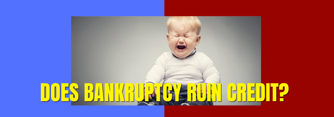 Does bankruptcy ruin credit