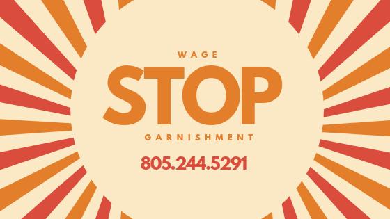 Stop Wage Garnishment Ventura CA