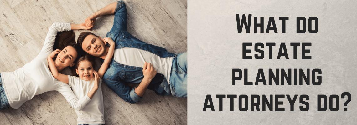 What do Ventura estate planning attorneys do.png