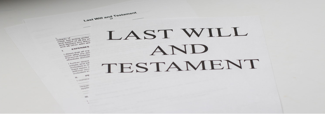 Documents That Read 'Last Will & Testament'