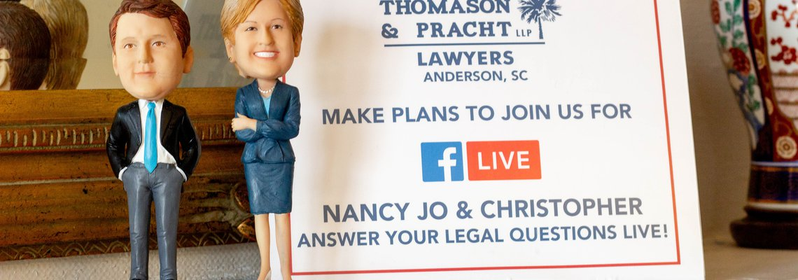 Thomason and Pracht, Lawyers, Anderson, SC - Facebook Live