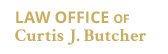 Law Office of Curtis J. Butcher